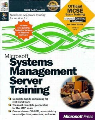 Microsoft Systems Management Server Training [With Contains Accompany CD-ROM] 9781572316140