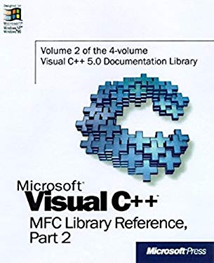 Microsoft Visual C++ MFC Library Reference, Part 2 9781572315198