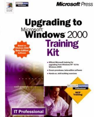 Microsoft Windows 2000 Beta Upgrade Training Kit [With CDROM] 9781572318946