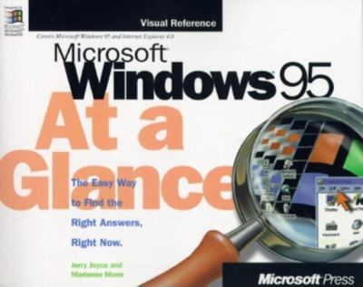 Microsoft Windows 95 at a Glance: Visual Reference 9781572313705