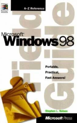 Microsoft Windows 98 Field Guide 9781572316843