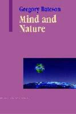 Mind and Nature: A Necessary Unity 9781572734340