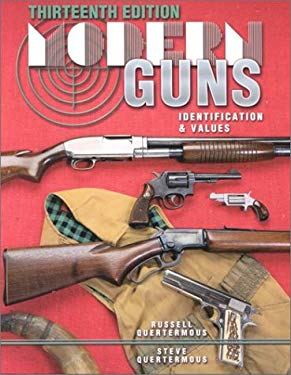 Modern Guns: Identification & Values 9781574321999