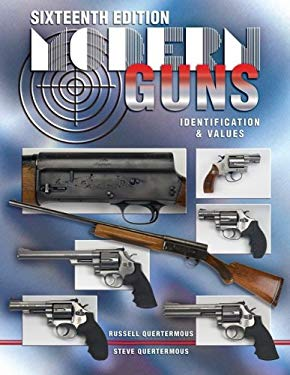 Modern Guns: Identification & Values 9781574325225