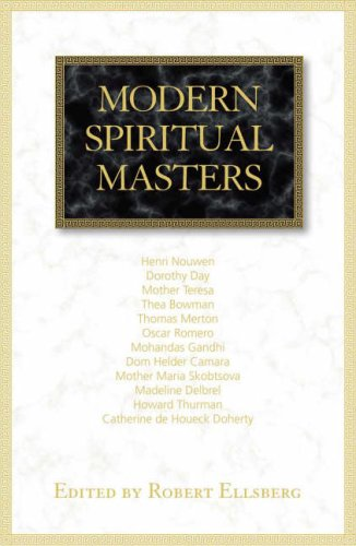 Modern Spiritual Masters: Writings on Contemplation and Compassion 9781570757884