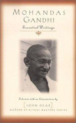 Mohandas Gandhi: Essential Writings 9781570754326