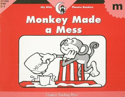 Monkey Made a Mess 9781574718591