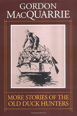 More Stories of the Old Duck Hunters 9781572230040