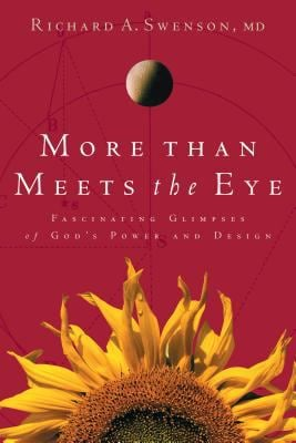 More Than Meets the Eye: Fascinating Glimpses of God's Power and Design 9781576830697