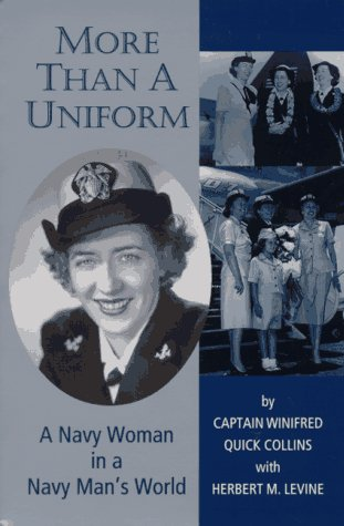 More Than a Uniform: A Navy Woman in a Navy Man's World 9781574410228