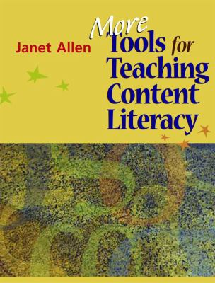 More Tools for Teaching Content Literacy 9781571107718
