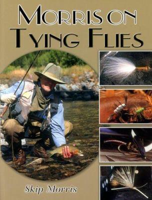 Morris on Tying Flies 9781571883780