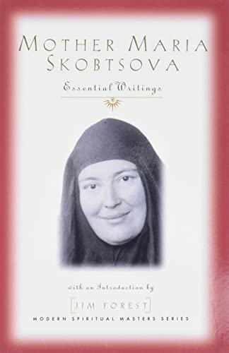 Mother Maria Skobtsova: Essential Writings 9781570754364