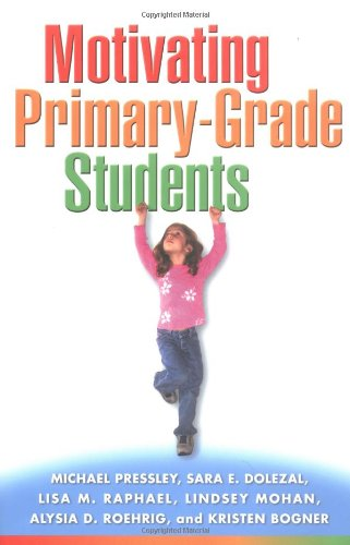 Motivating Primary-Grade Students 9781572309142