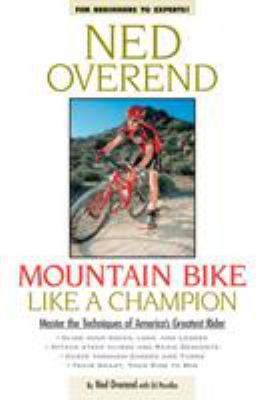 Mountain Bike Like a Champion 9781579540814