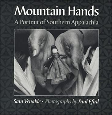 Mountain Hands: Portrait Southern Appalachia 9781572330900