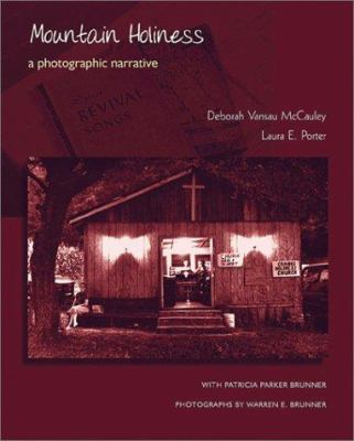 Mountain Holiness: A Photographic Narrative 9781572332089