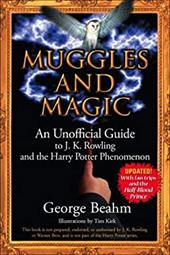 Muggles and Magic: An Unofficial Guide to J. K. Rowling and