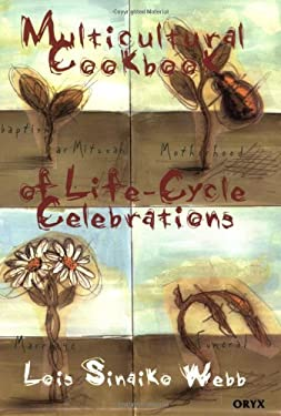 Multicultural Cookbook of Life-Cycle Celebrations 9781573562904