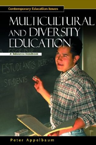 Multicultural and Diversity Education: A Reference Handbook 9781576072646