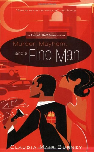 Murder, Mayhem, and a Fine Man: An Amanda Bell Brown Mystery 9781576839782