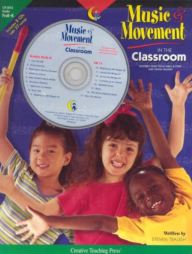 Music and Movement in the Classroom: Teacher Resource Books and Planners [With CDs] 9781574717457