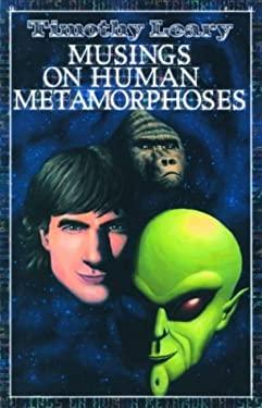Musings on Human Metamorphoses 9781579510589