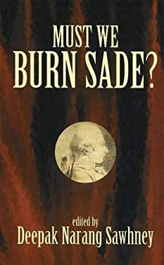 Must We Burn Sade? 9781573927260