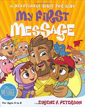 My First Message-MS: A Devotional Bible for Kids 9781576834480