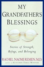My Grandfather's Blessings: Stories of Strength, Refuge, and Belonging 7079052