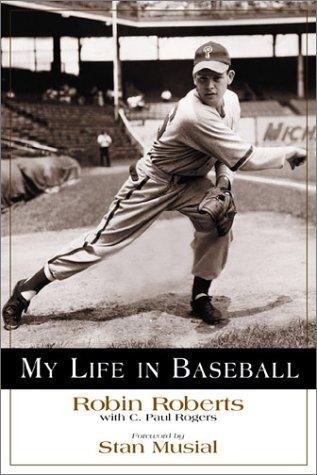 My Life in Baseball 9781572435032