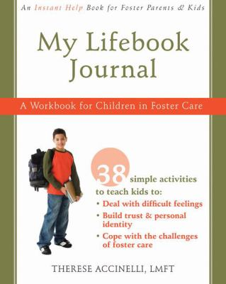 My Lifebook Journal: A Workbook for Children in Foster Care [With CDROM] 9781572246720