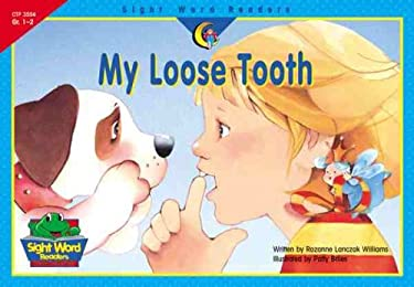 My Loose Tooth 9781574719727