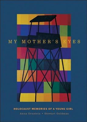 My Mother's Eyes: Holocaust Memories of a Young Girl 9781578601455