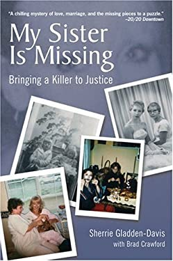 My Sister Is Missing: Bringing a Killer to Justice 9781578602018