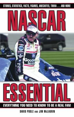 NASCAR Essential: Everything You Need to Know to Be a Real Fan! 9781572439559