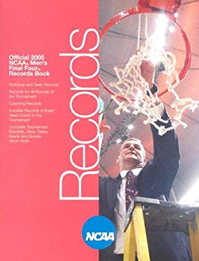 NCAA Final Four: The Official 2005 Final Four Records Book 9781572436923