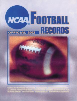 NCAA Football: The Official Football Records Book 9781572434325