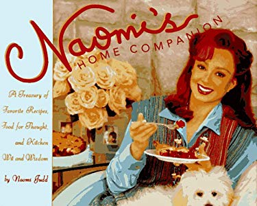 Naomi's Home Companion: A Treasury of Favorite Recipes, Food for Thought, and Kitchen Wit and Wisdom 9781577192718