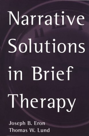 Narrative Solutions in Brief Therapy 9781572304208