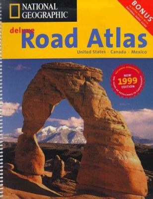 National Geographic Deluxe Road Atlas: United States-Canada-Mexico 9781572624009