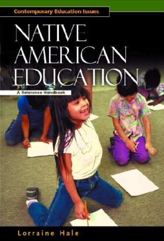 Native American Education: A Reference Handbook 9781576073636