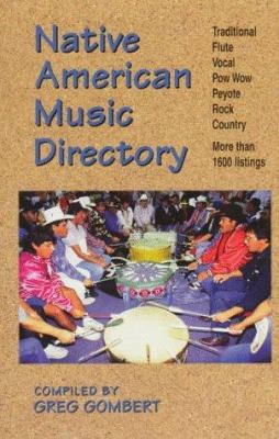 Native American Music Directory 9781570670435