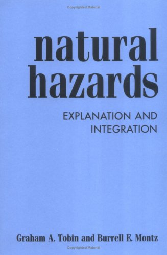 Natural Hazards: Explanation and Integration 9781572300620