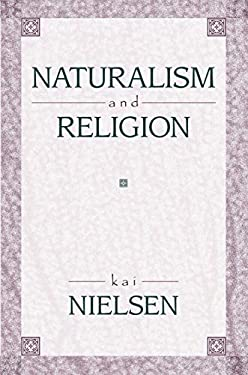 Naturalism and Religion 9781573928533