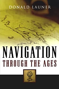 Navigation Through the Ages 9781574092783