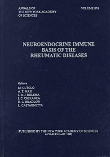 Neuroendocrine Immune Basis of the Rheumatic Disease: The First International Conference 9781573312158