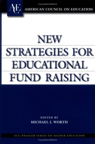New Strategies for Educational Fund Raising 9781573565189