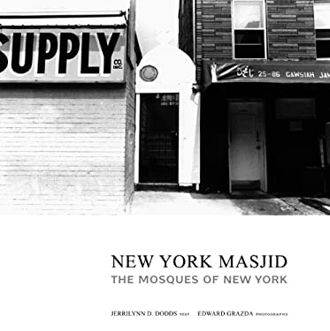 New York Masjid: The Mosques of New York 9781576871355