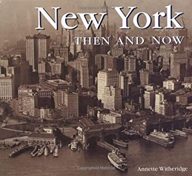 New York Then and Now 9781571457974